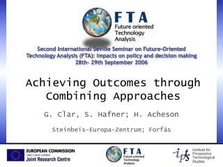 Achieving Outcomes through Combining Approaches
