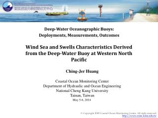 Deep-Water Oceanographic Buoys: Deployments, Measurements, Outcomes