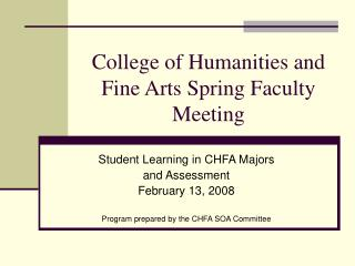 College of Humanities and Fine Arts Spring Faculty Meeting