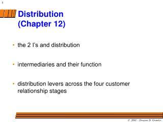 Distribution (Chapter 12)