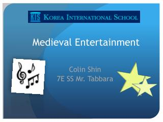Medieval Entertainment