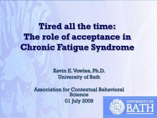 Tired all the time: The role of acceptance in Chronic Fatigue Syndrome