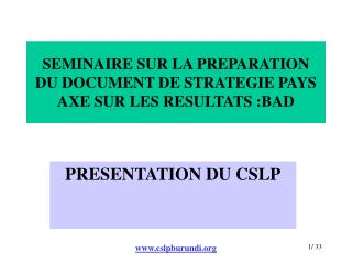 SEMINAIRE SUR LA PREPARATION DU DOCUMENT DE STRATEGIE PAYS AXE SUR LES RESULTATS :BAD