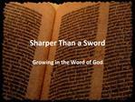 Sharper Than a Sword
