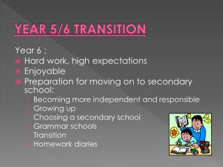 YEAR 5/6 TRANSITION