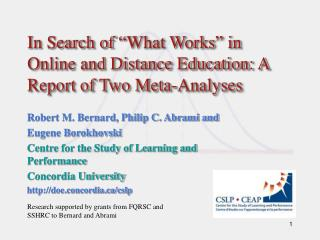 "In Search of ""What Works"" in Online and Distance Education: A Report of Two Meta-Analyses"