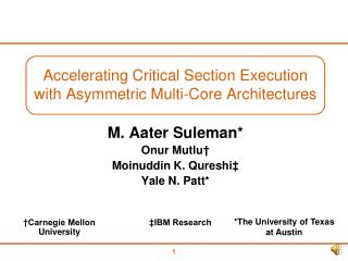 Accelerating Critical Section Execution with Asymmetric Multi-Core Architectures