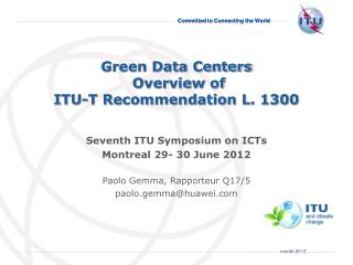 Green Data Centers  Overview of   ITU-T Recommendation L. 1300