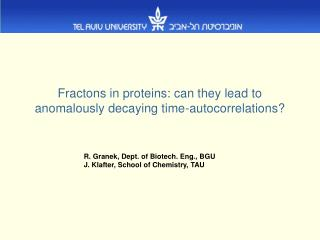 Fractons in proteins: can they lead to anomalously decaying time-autocorrelations?