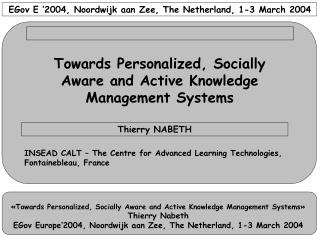 EGov E '2004, Noordwijk aan Zee, The Netherland, 1-3 March 2004