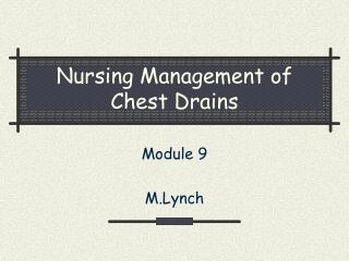 Nursing Management of Chest Drains