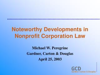 Noteworthy Developments in Nonprofit Corporation Law