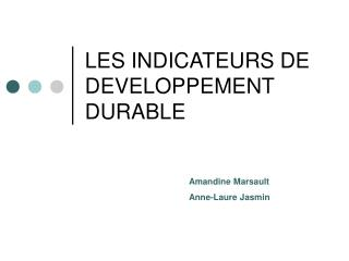 LES INDICATEURS DE DEVELOPPEMENT DURABLE