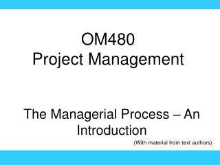 OM480 Project Management