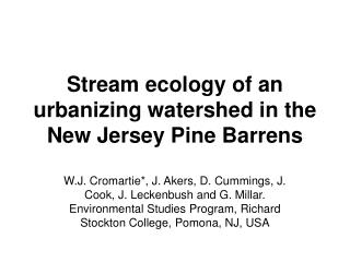 Stream ecology of an urbanizing watershed in the New Jersey Pine Barrens
