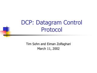 DCP: Datagram Control Protocol