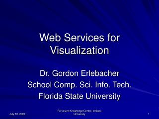 Web Services for Visualization