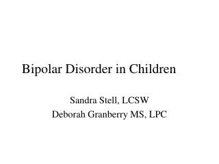 bipolar disorder short presentation Download presentation chapter 10: bipolar disorders - powerpoint  about 'chapter 10: bipolar disorders' - mardi  or hypomanic phases that fall short of the.