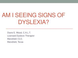 Am I seeing signs of dyslexia?