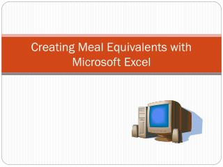 Creating Meal Equivalents with Microsoft Excel