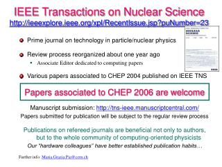 IEEE Transactions on Nuclear Science ieeexplore.ieee/xpl/RecentIssue.jsp?puNumber=23