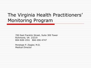 The Virginia Health Practitioners' Monitoring Program