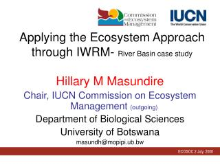 Applying the Ecosystem Approach through IWRM-  River Basin case study