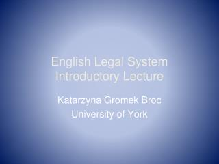 English Legal System Introductory Lecture