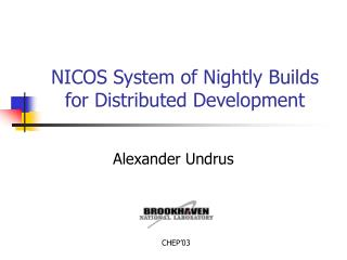 NICOS System of Nightly Builds for Distributed Development
