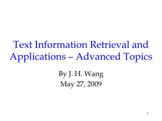 Text Information Retrieval and Applications – Advanced Topics