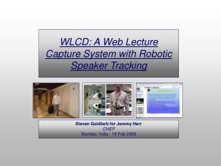 WLCD: A Web Lecture Capture System with Robotic Speaker Tracking