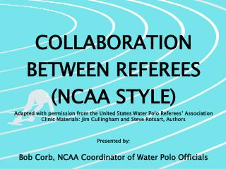 COLLABORATION BETWEEN REFEREES (NCAA STYLE)