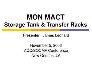MON MACT Storage Tank & Transfer Racks