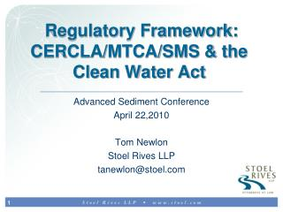 Regulatory Framework:  CERCLA/MTCA/SMS & the Clean Water Act