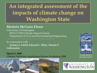 An integrated assessment of the impacts of climate change on Washington State