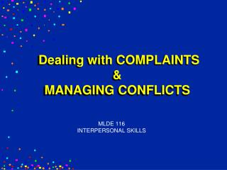 Dealing with COMPLAINTS & MANAGING CONFLICTS