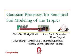 Gaussian Processes for Statistical Soil Modeling of the Tropics