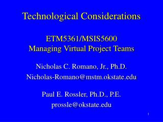 Technological Considerations  ETM5361/MSIS5600 Managing Virtual Project Teams