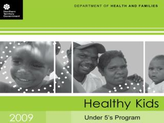 Healthy Under 5 Kids Program presentation