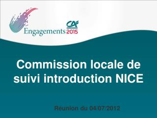 Commission locale de suivi introduction NICE