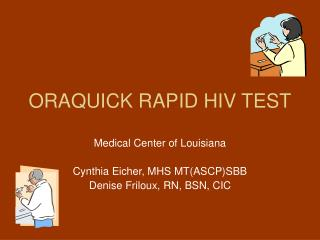 ORAQUICK RAPID HIV TEST