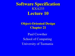 Software Specification KXA233 Lecture 10 Object-Oriented Design Chapter 21