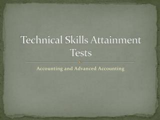 Technical Skills Attainment Tests