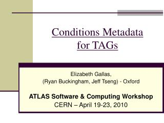 Conditions Metadata  for TAGs