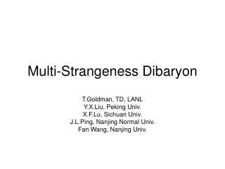 Multi-Strangeness Dibaryon