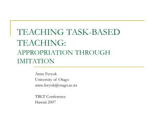 TEACHING TASK-BASED TEACHING:  APPROPRIATION THROUGH IMITATION