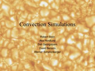 Convection Simulations