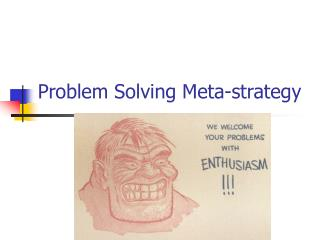 Problem Solving Meta-strategy