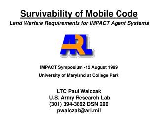 Survivability of Mobile Code Land Warfare Requirements for IMPACT Agent Systems