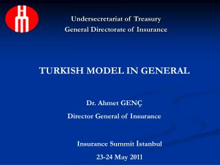 Undersecretariat of Treasury General Directorate of Insurance